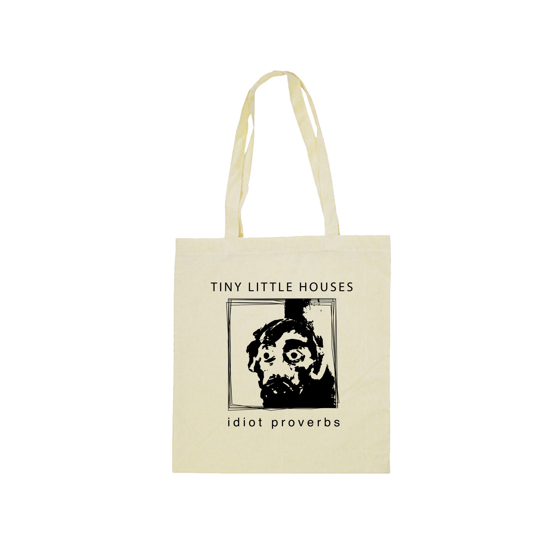 Idiot Proverbs Tote
